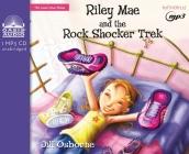 Riley Mae and the Rock Shocker Trek (Faithgirlz! / The Good News Shoes #1) Cover Image