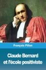 Claude Bernard et l'école positiviste Cover Image