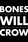 Bones Will Crow: An Anthology of Burmese Poetry Cover Image