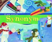 If You Were a Synonym (Word Fun) Cover Image