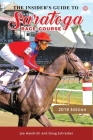 Insiders Guide to Saratoga Race Course 2018 Cover Image