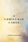 A Christmas Carol by Charles Dickens Cover Image