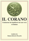 Il Corano: Traduzione del significato dei suoi versi in italiano. Cover Image