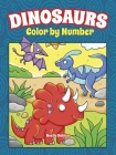 Dinosaurs Color by Number (Dover Coloring Books) Cover Image