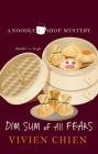 Dim Sum of All Fears Cover Image