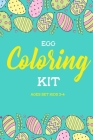 Egg coloring kit ages set 2-4 Cover Image
