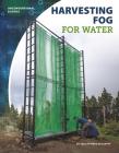 Harvesting Fog for Water Cover Image