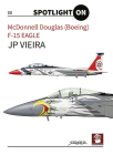 McDonnell Douglas (Boeing) F-15 Eagle (Spotlight on #23) Cover Image