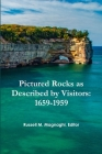 Pictured Rocks as Described by Visitors: 1659-1959 Cover Image