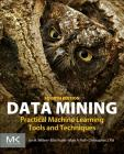 Data Mining: Practical Machine Learning Tools and Techniques Cover Image