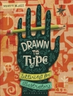 Drawn to Type: Lettering for Illustrators Cover Image