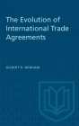 The Evolution of International Trade Agreements (Heritage) Cover Image