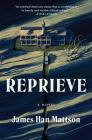 Reprieve: A Novel Cover Image