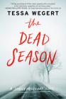 The Dead Season (A Shana Merchant Novel #2) Cover Image