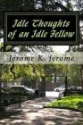 Idle Thoughts of an Idle Fellow Cover Image