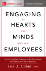 Engaging the Hearts and Minds of All Your Employees: How to Ignite Passionate Performance for Better Business Results Cover Image