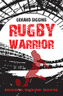 Rugby Warrior: Back in School. Back in Sport. Back in Time. Cover Image