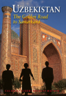Uzbekistan: The Golden Road to Samarkand Cover Image