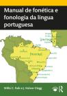 Manual de Fonética E Fonologia Da Língua Portuguesa Cover Image