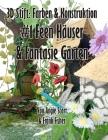 3D Stift Farben & Konstruktion: #1 Feen Häuser & Fantasie Gärten Cover Image