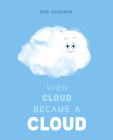 When Cloud Became a Cloud Cover Image