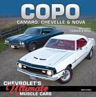 Copo Camaro, Chevelle & Nova: Chevrolet's Ultimate Muscle Cars Cover Image
