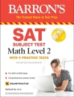 SAT Subject Test Math Level 2: With 9 Practice Tests (Barron's Test Prep) Cover Image