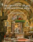 The Conventual Church of the Knights of Malta: Splendour, History and Art of St John's Co-Cathedral, Valletta Cover Image