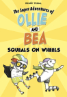 Squeals on Wheels Cover Image