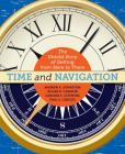 Time and Navigation: The Untold Story of Getting from Here to There Cover Image