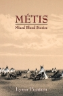 Metis, Mixed Blood Stories Cover Image