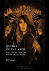 Queens of the Abyss: Lost Stories from the Women of the Weird (Tales of the Weird) Cover Image