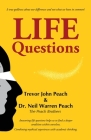 LIFE Questions: Answering LIFE Questions helps us to find a deeper condition within ourselves. Cover Image