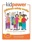 Kidpower Children's Safety Comics Color Edition: Use your power to stay safe! Cover Image