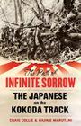 The Path of Infinite Sorrow: The Japanese on the Kokoda Track Cover Image