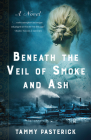 Beneath the Veil of Smoke and Ash Cover Image