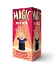 Magic in a Box: Abracadabra Your Way to Greatness with 10 Spellbinding Magic Tricks and Illusions Cover Image