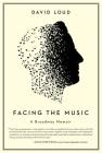 Facing the Music: a Broadway memoir Cover Image