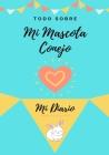 Acerca De Mi Mascota - Conejo: Mi Diario De Mascotas Cover Image
