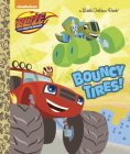 Bouncy Tires! (Blaze and the Monster Machines) (Little Golden Book) Cover Image