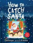 How to Catch Santa (How To Series) Cover Image