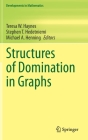 Structures of Domination in Graphs (Developments in Mathematics #66) Cover Image