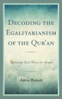 Decoding the Egalitarianism of the Qur'an: Retrieving Lost Voices on Gender Cover Image