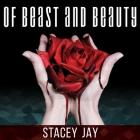 Of Beast and Beauty Lib/E Cover Image