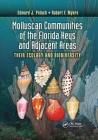 Molluscan Communities of the Florida Keys and Adjacent Areas: Their Ecology and Biodiversity Cover Image