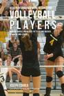 High Performance Meal Recipes for Volleyball Players: Increase Muscle and Reduce Fat to Become Quicker, Stronger, and Leaner Cover Image
