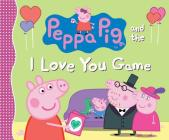 Peppa Pig and the I Love You Game Cover Image
