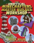 The Unofficial Minecrafters Master Builder Workshop Cover Image