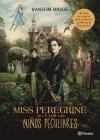 Miss Peregrine Y Los Niños Peculiares (Movie Tie-In) Cover Image