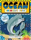 Ocean Coloring Book: : for Kids, Toddlers: Ocean Animals, Sea Creatures & Underwater Marine Life: 108 pages 50 Cute Jellyfish, Crabs, Seaho Cover Image